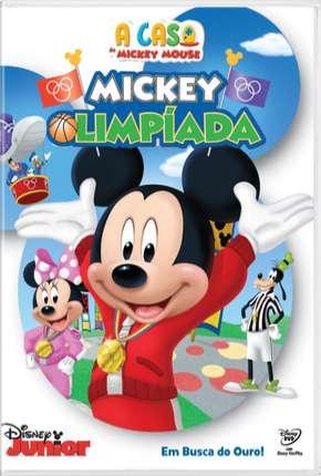 A Casa Do Mickey Mouse - Mickey Olimpíada