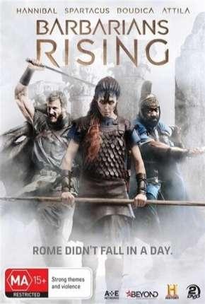A Rebelião dos Bárbaros - Barbarians Rising