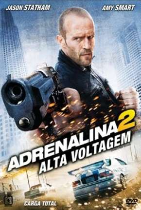 Adrenalina 2 - Alta Voltagem (Crank - High Voltage)