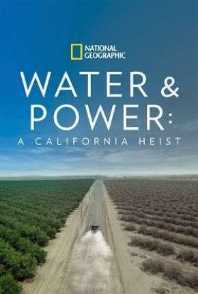 Água e Poder - O Roubo à Califórnia