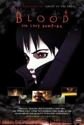 Blood - The Last Vampire Legendado