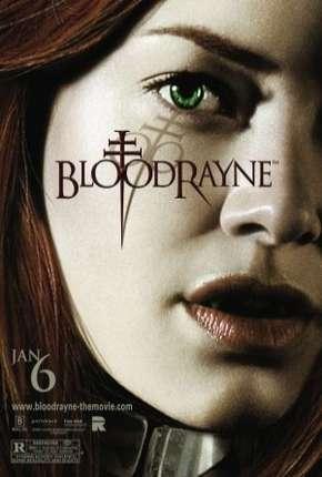 BloodRayne - Todos os Filmes (Trilogia)
