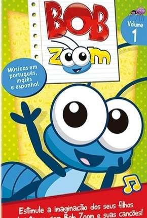 Bob Zoom - Coleção Desenho Infantil