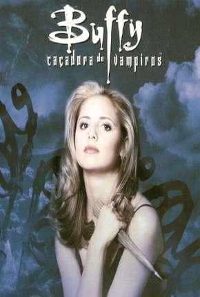 Buffy, A Caça-Vampiros - 1ª Temporada