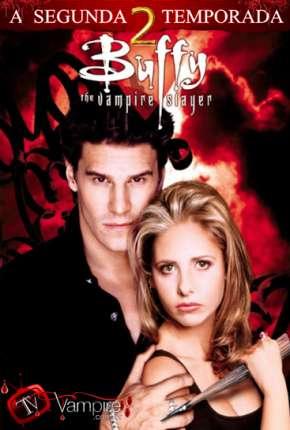 Buffy, A Caça-Vampiros - 2ª Temporada