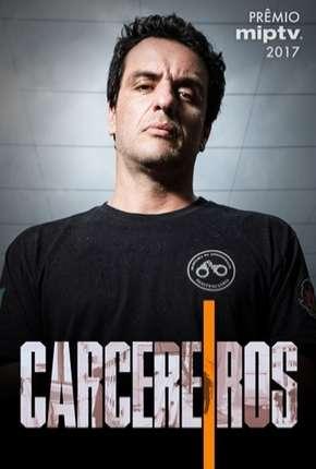 Carcereiros - 1ª Temporada