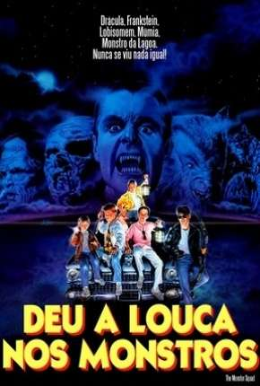 Deu a Louca nos Monstros - The Monster Squad