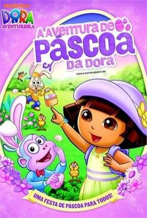 Dora a Aventureira - A Aventura de Páscoa da Dora