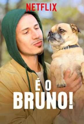É o Bruno