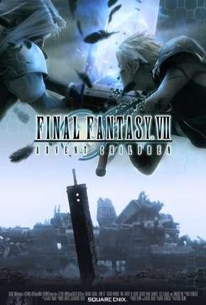 Final Fantasy VII - Advent Children - Legendado