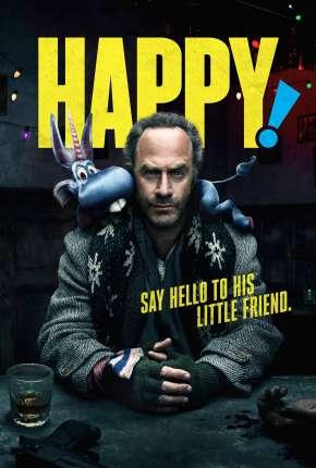 Happy - Feliz! 2ª Temporada Legendada