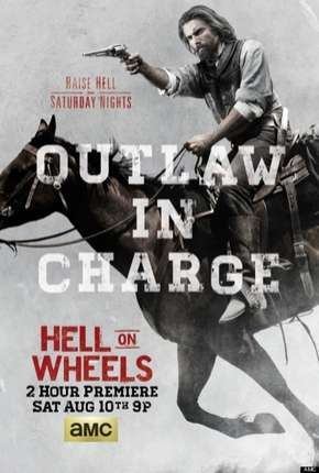 Hell on Wheels - 3ª Temporada