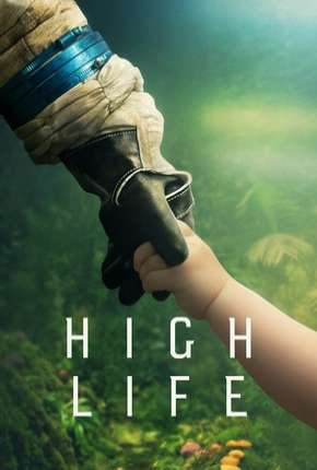 High Life - Legendado via Torrent