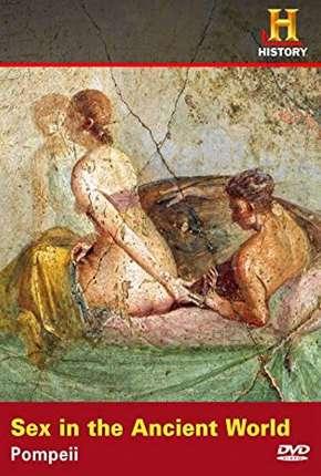 History Channel - Sexo No Mundo Antigo - Prostituição em Pompeia