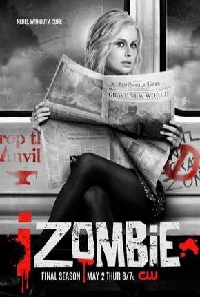 iZombie - 5ª Temporada Legendada