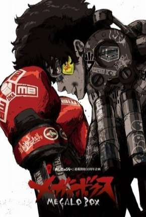 Megalo Box - Legendada