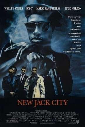 New Jack City - A Gangue Brutal via Torrent
