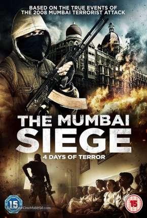 O Cerco de Mumbai - 4 Dias de Terror Legendado