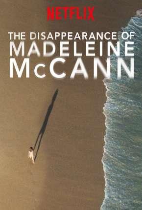 O Desaparecimento de Madeleine McCann - Legendada