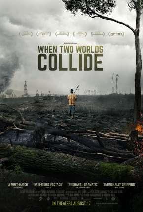 Quando Dois Mundos Colidem - Legendado
