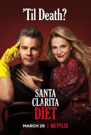 Santa Clarita Diet - 3ª Temporada Completa