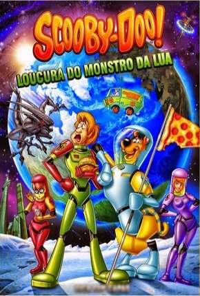 Scooby-Doo A Loucura do Monstro da Lua