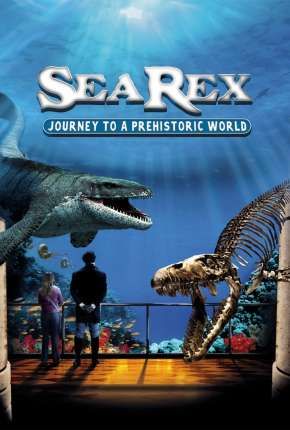 Sea Rex - Jornada ao Mundo Pré-Histórico