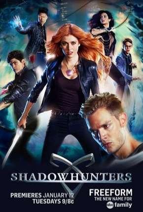 Shadowhunters - Caçadores de Sombras 1ª Temporada
