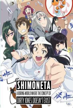 Shimoneta to Iu Gainen ga Sonzai Shinai Taikutsu na Sekai - Legendado