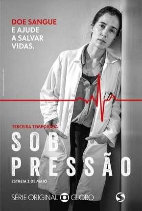 Sob Pressão - 3ª Temporada