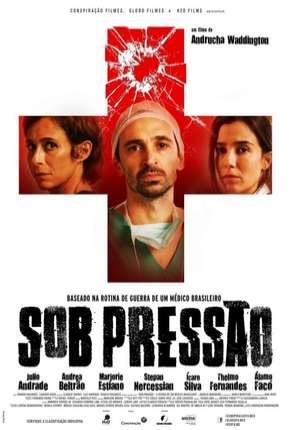 Sob Pressão - O Filme