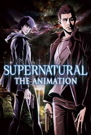 Supernatural - The Animation Legendado
