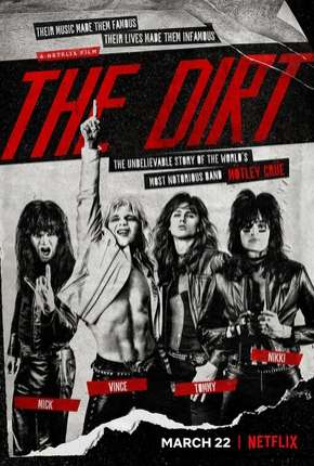 The Dirt - Confissões do Motley Crue