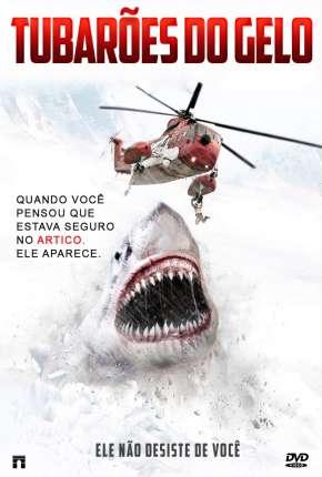 Tubarões do Gelo