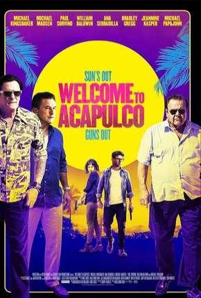 Welcome to Acapulco - Legendado