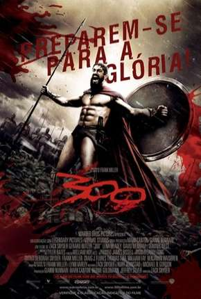 Filme 300 - OPEN MATTE Download