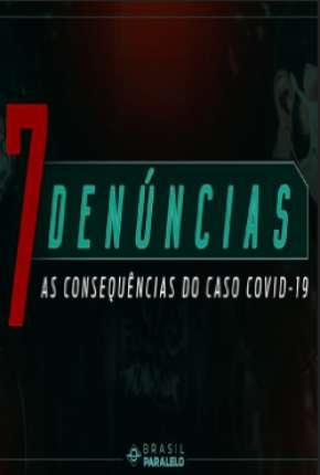 7 Denúncias: As Consequências do Caso COVID-19