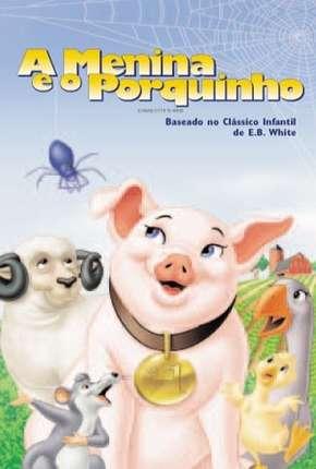 A Menina e o Porquinho - Animação