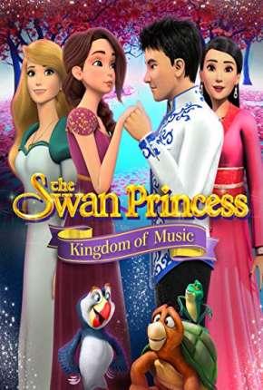 Filme A Princesa Encantada - O Reino da Música Download