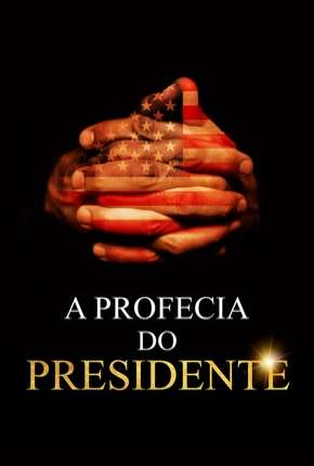 A Profecia do Presidente