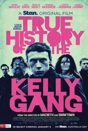 A Verdadeira História da Gang de Ned Kelly - Legendado