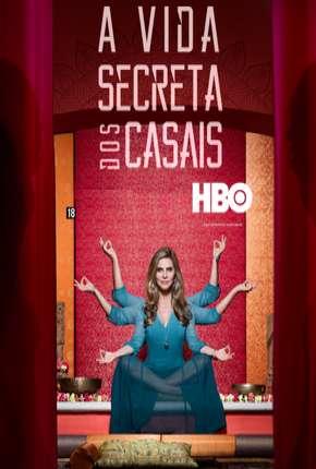 A Vida Secreta dos Casais - 1ª Temporada