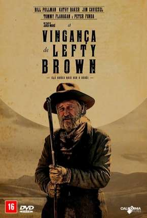 Filme A Vingança de Lefty Brown - The Ballad of Lefty Brown Download