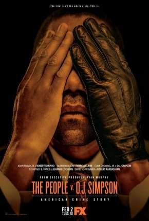 American Crime Story - O Povo Contra O.J. Simpson - 2ª Temporada - Completa