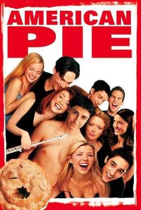 American Pie - A Primeira Vez é Inesquecível - Sem Cortes Remux