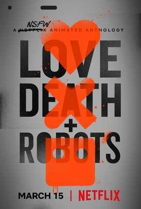 Amor, Morte e Robôs - 1ª Temporada