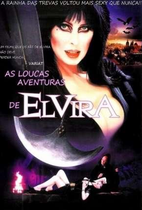 As Loucas Aventuras de Elvira - BluRay