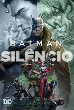 Batman - Silêncio 4K