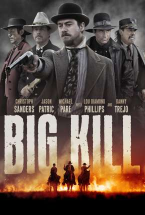 Filme Big Kill - A Cidade do Medo Download