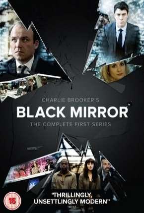 Black Mirror - 1ª Temporada Completa
